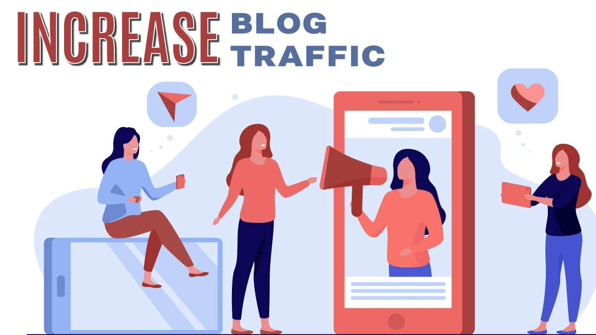 5 Ways to Ensure Big Traffic for Your Blogs
